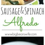 sausage spinach alfredo